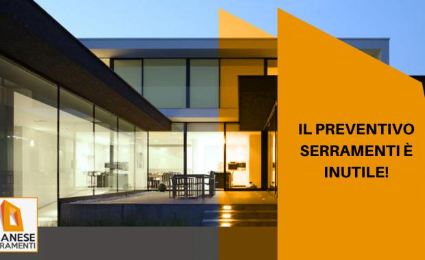 Preventivo serramenti Ivrea: non scegliere le tue finestre in base al prezzo!